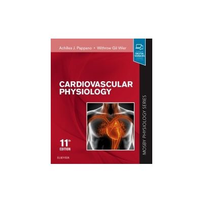 Cardiovascular Physiology, Mosby Physiology Monograph Series