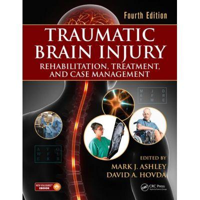 Traumatic Brain Injury: Rehabilitation, Treatment, and Case Management