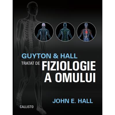 Guyton & Hall Tratat de fiziologie a omului