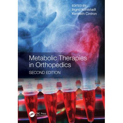 Metabolic Therapies in Orthopedics