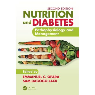 Nutrition and Diabetes: Pathophysiology and Management