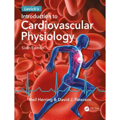 Levick's Introduction to Cardiovascular Physiology