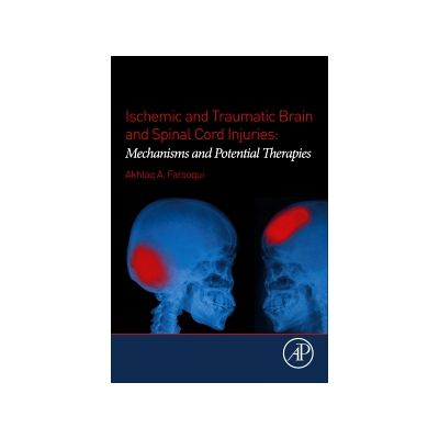 Ischemic and Traumatic Brain and Spinal Cord Injuries