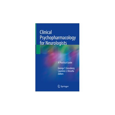 Clinical Psychopharmacology for Neurologists