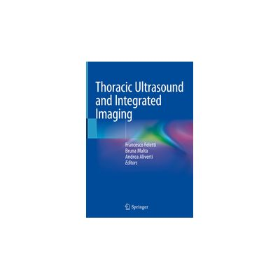 Thoracic Ultrasound and Integrated Imaging