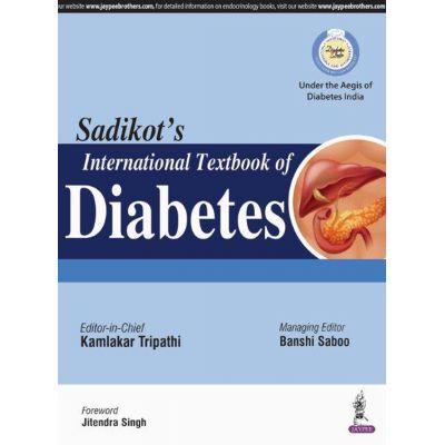 Sadikot's International Textbook of Diabetes