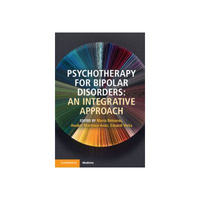 Psychotherapy for Bipolar Disorders An Integrative Approach