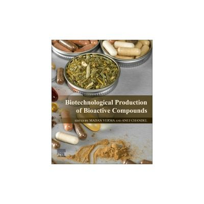 Biotechnological Production of Bioactive Compounds