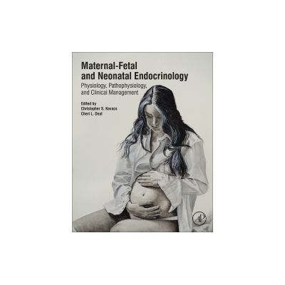 Maternal-Fetal and Neonatal Endocrinology: