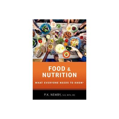 Food and Nutrition What Everyone Needs to Know®