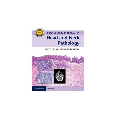 Pearls and Pitfalls in Head and Neck Pathology