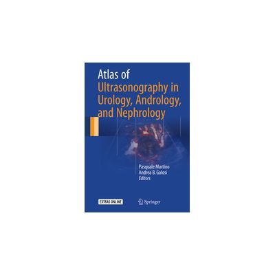 Atlas of Ultrasonography in Urology, Andrology, and Nephrology