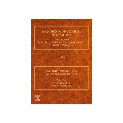 Psychopharmacology of Neurologic Disease, Volume 165 Handbook of Clinical Neurology Series