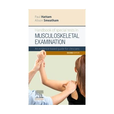 Handbook of Special Tests in Musculoskeletal Examination An evidence-based guide for clinicians