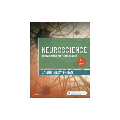 Neuroscience Fundamentals for Rehabilitation