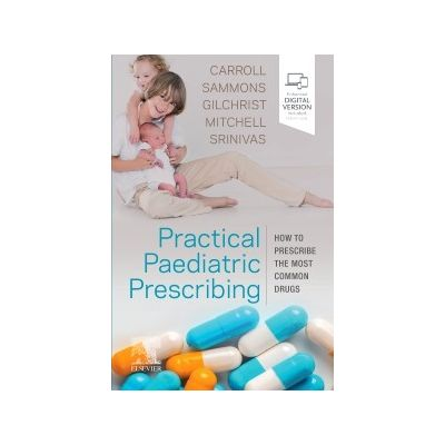 Practical Paediatric Prescribing, 