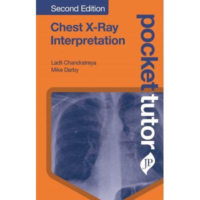 Pocket Tutor Chest X-Ray Interpretation