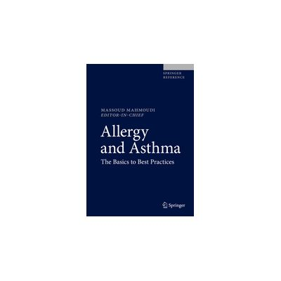 Allergy and Asthma The Basics to Best Practices