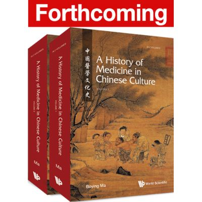 A History of Medicine in Chinese Culture, 2 Volumes Set