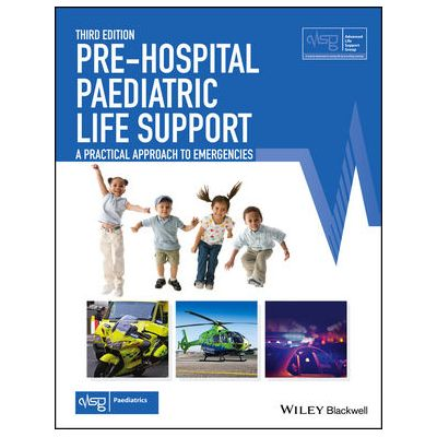 Pre-Hospital Paediatric Life Support: A Practical Approach to Emergencies