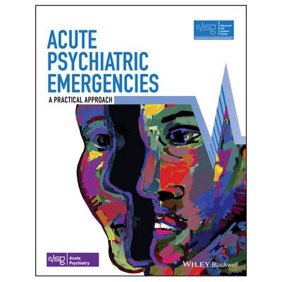 Acute Psychiatric Emergencies