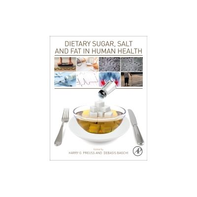 Dietary Sugar, Salt and Fat in Human
