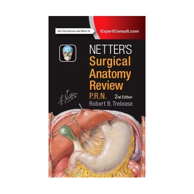 Netter's Surgical Anatomy Review P. R. N.