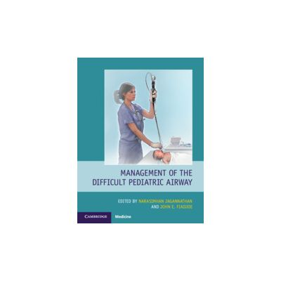 Management of the Difficult Pediatric Airway
