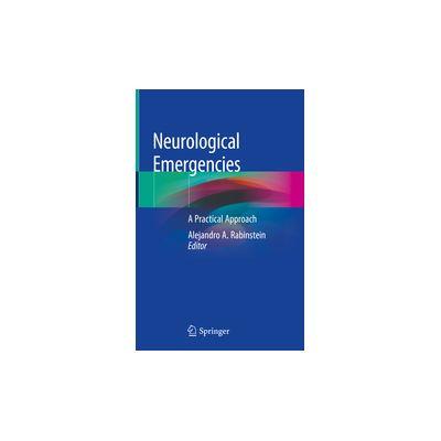Neurological Emergencies A Practical Approach