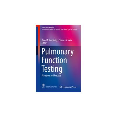 Pulmonary Function Testing Principles and Practice