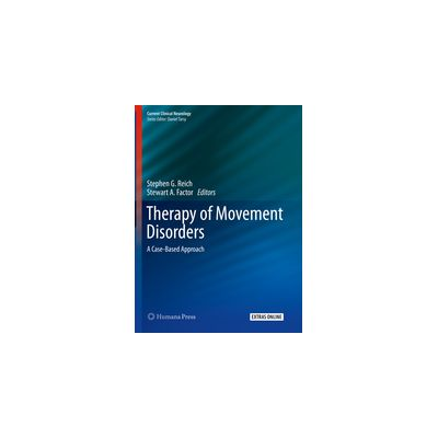Therapy of Movement Disorders A Case-Based Approach