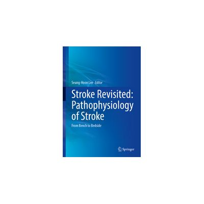 Stroke Revisited: Pathophysiology of Stroke From Bench to Bedside