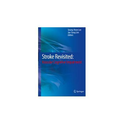 Stroke Revisited: Vascular Cognitive Impairment