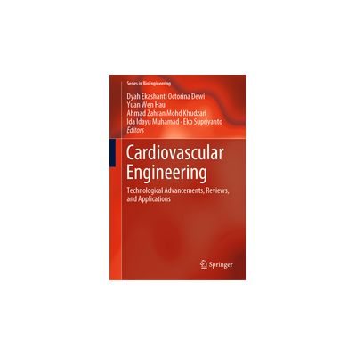 Cardiovascular Engineering Technological Advancements, Reviews, and Applications