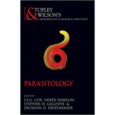 Topley and Wilson's Microbiology and Microbial Infections: Parasitology