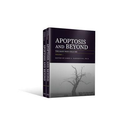 Apoptosis and Beyond: The Many Ways Cells Die, 2 Volume Set