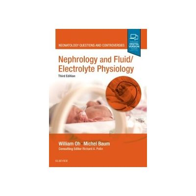 Nephrology and Fluid/Electrolyte Physiology, Neonatology Questions and Controversies