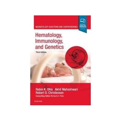 Hematology, Immunology and Genetics,  Neonatology Questions and Controversies