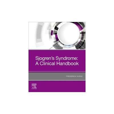 Sjogren's Syndrome, A Clinical Handbook