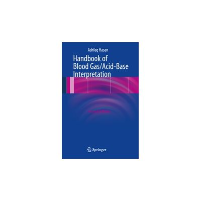 Handbook of Blood Gas/Acid-Base Interpretation