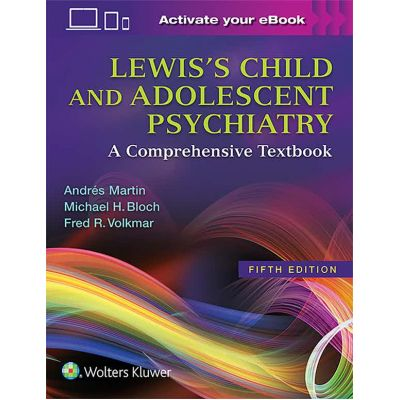 Lewis's Child and Adolescent Psychiatry A Comprehensive Textbook