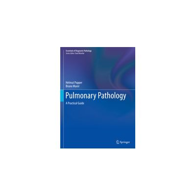 Pulmonary Pathology A Practical Guide