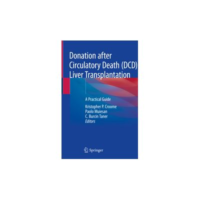 Donation after Circulatory Death (DCD) Liver Transplantation