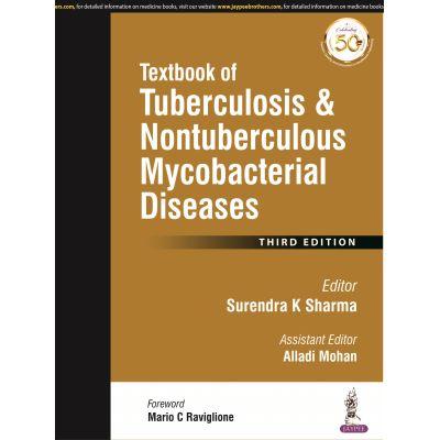 Textbook of Tuberculosis and Nontuberculousis Mycobacterial Diseases