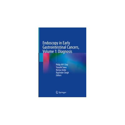 Endoscopy in Early Gastrointestinal Cancers, Volume 1