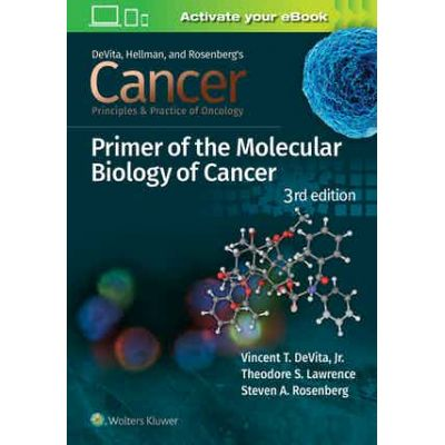 Cancer: Principles and Practice of Oncology Primer of Molecular Biology in Cancer