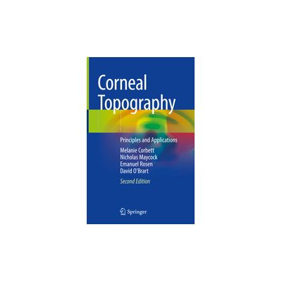 Corneal Topography Principles and Applications