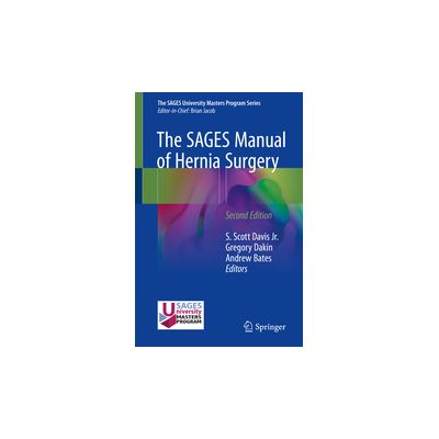 The SAGES Manual of Hernia Surgery