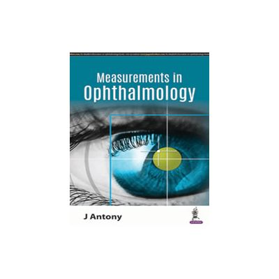 Basic Measurements in Ophthalmology