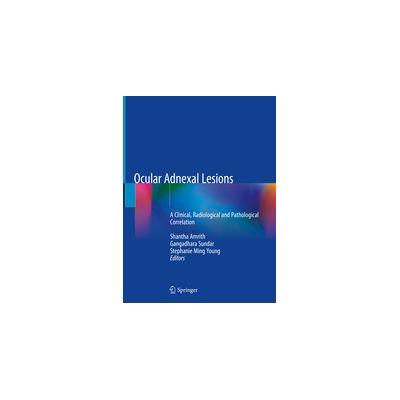 Ocular Adnexal Lesions A Clinical, Radiological and Pathological Correlation